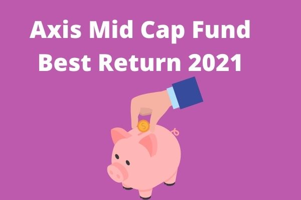Axis Midcap Fund
