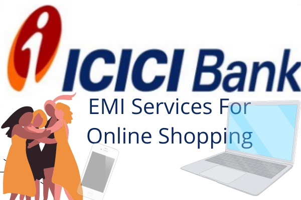 ICICI Bank EMI Services